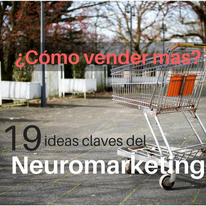 alt como vender mas ideas clave neuromarketing neuroventas